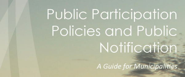 Public Participation and Public Notification: A Guide for Municipalities