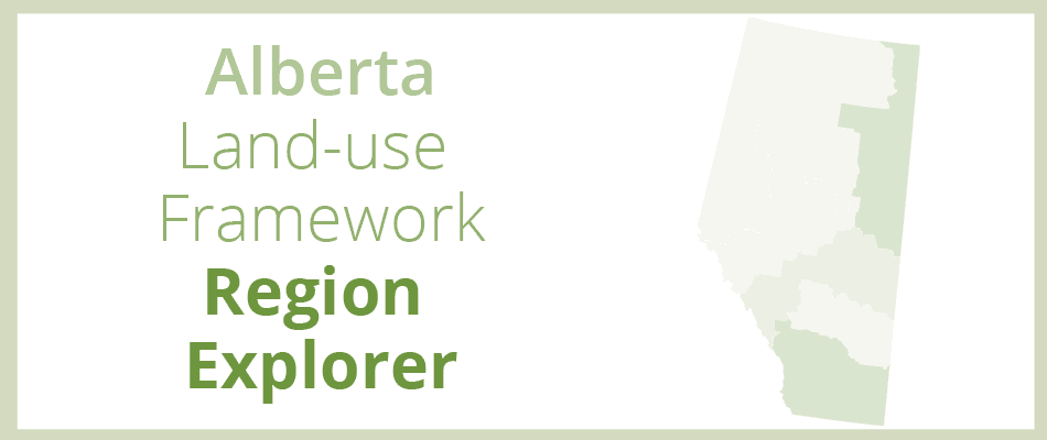 Explore Alberta's land use planning regions